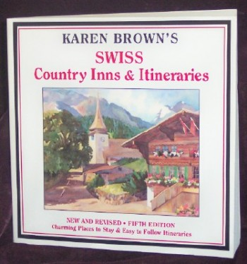 Image for Karen Brown's Swiss Country Inns & Itineraries