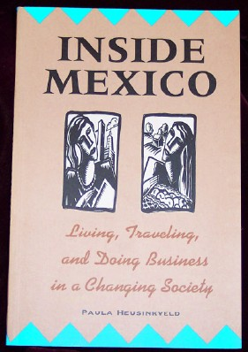 Image for Inside Mexico: Living, Traveling, and Doing Business in a Changing Society