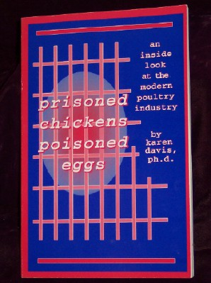 Image for prisoned chickens poisoned eggs; an inside look at the modern poultry industry