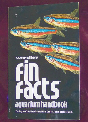 Image for Wardley Fin Facts Aquarium Handbook: The Beginner's Guide to Tropical Fish, Goldfish, Turtle and Pond Care.