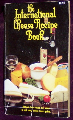 Image for The International Cheese Recipe Book