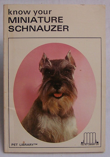 Image for Know Your Miniature Schnauzer