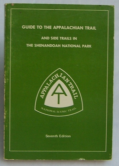 Image for Guide to the Appalachian Trail and Side Trails in The Shenandoah National Park
