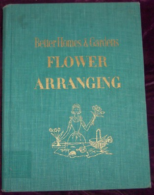 Image for Flower Arranging, For Everyday and Special Occasions