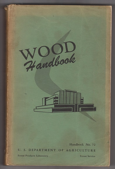 Image for Wood Handbook; Basic Information on Wood as a Material of Construction with Data for Its Use in Design and Specification