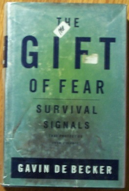 Image for The Gift of Fear; Survival Signals that Protect us From Violence