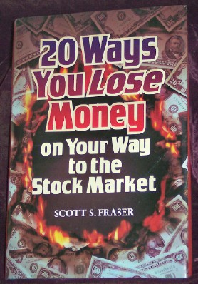 Image for 20 Ways You Lose Money on Your Way to the Stock Market