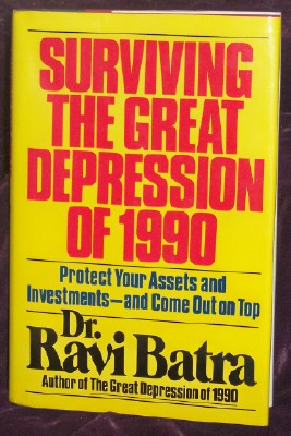 Image for Surviving the Great Depression of 1990: Protect Your Assets and Investments--And Come Out on Top