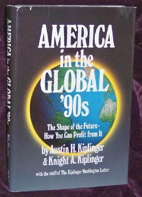 Image for America in the Global 90s: The Shape of the Future How You Can Profit from It