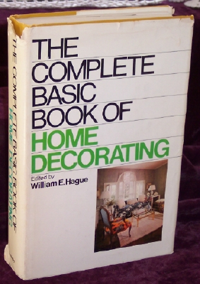 Image for The Complete Basic Book of Home Decorating