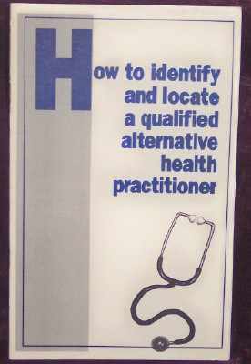 Image for How to Identify and Locate a Qualified Alternative Practitioner