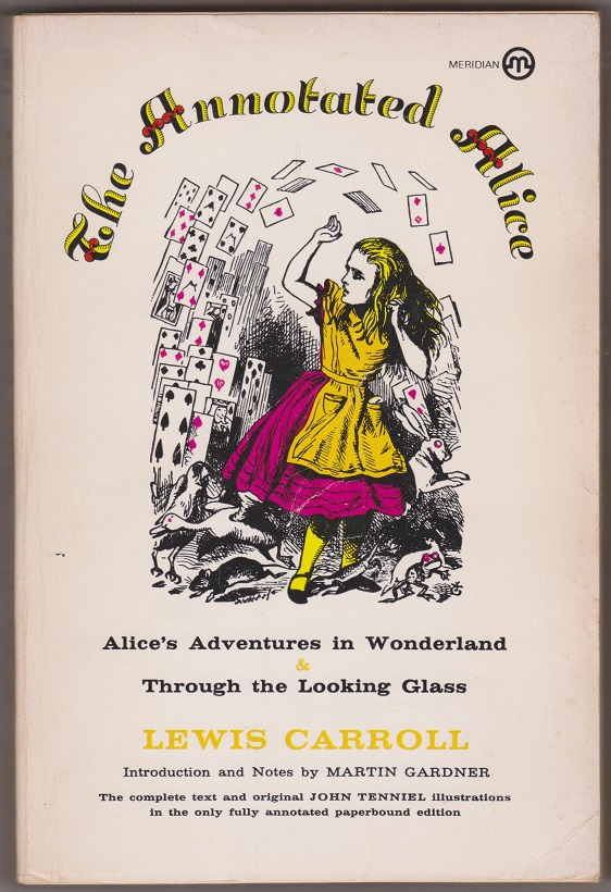 Image for The ANNOTATED Alice; Alice's Adventures in Wonderland & Through The Looking Glass