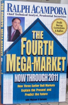 Image for The Fourth Mega-Market: Now Through 2011 How Three Earlier Bull Markets Explain the Present and Predict the Future