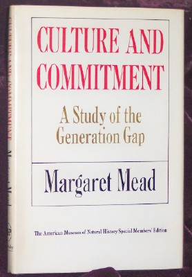 Image for Culture And Commitment, A Study of the Generation Gap