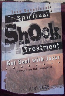Image for Spiritual Shock Treatment: Get Real with Jesus Teen Devotional