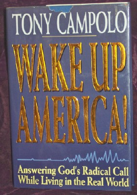 Image for Wake Up America!: Answering God's Radical Call While Living in the Real World