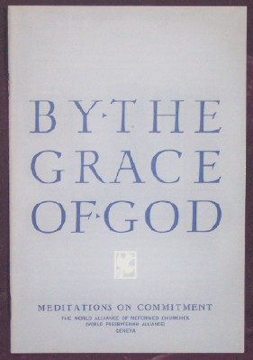 Image for By The Grace Of God, Meditations on Commitment