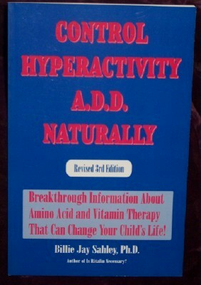 Image for Control Hyperactivity A. D. D. Naturally