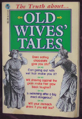 Image for The Truth about Old Wives' Tales
