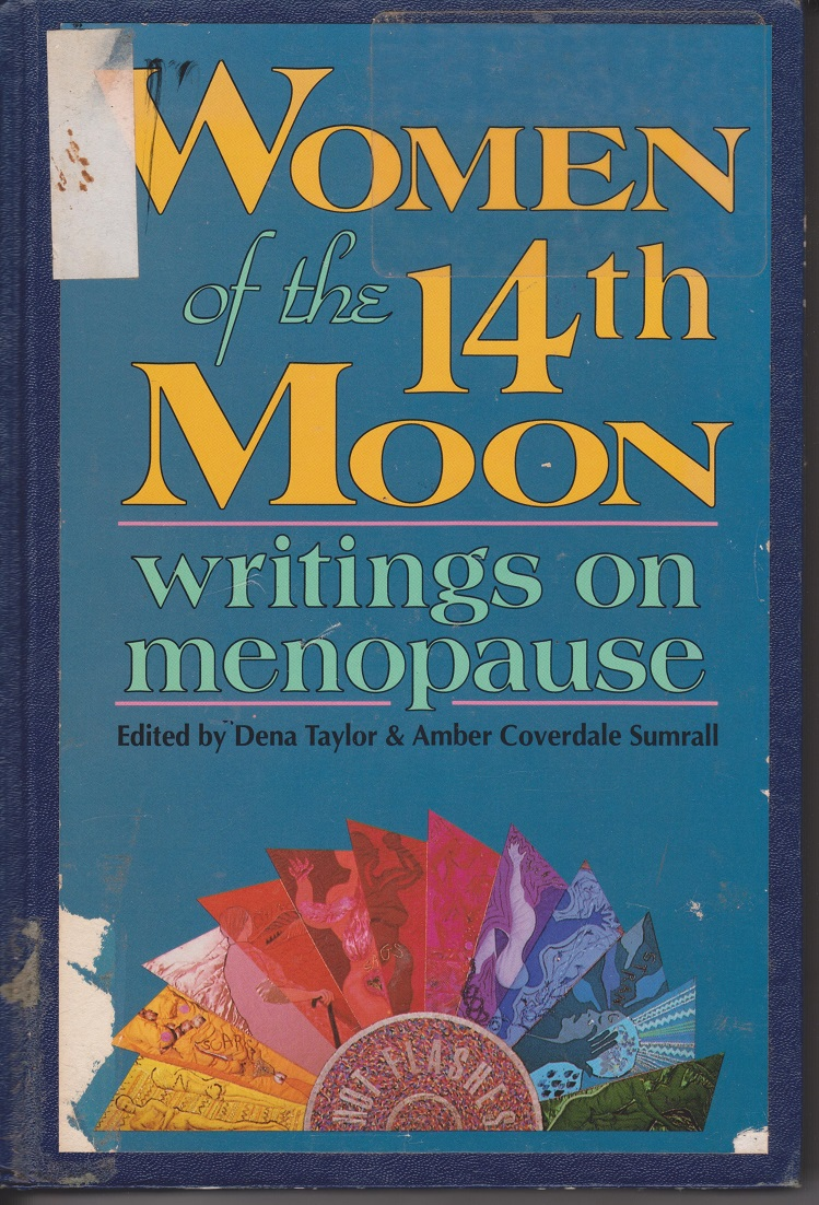 Image for Women of the 14th Moon; writings on menopause