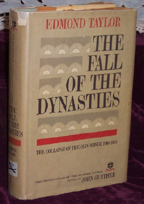 Image for The Fall of the Dynasties, The Collapse of the Old Order 1905-1922