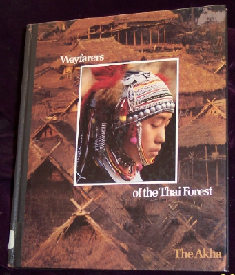 Image for Wayfarers of the Thai Forest : The Akha