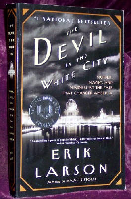 Image for The Devil in the White City: Murder, Magic, and Madness at the Fair That Changed America