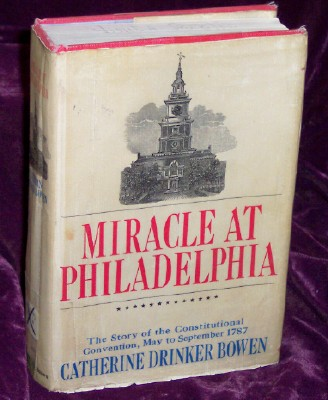 Image for Miracle at Philadelphia: The Story of the Constitutional Convention, May to September 1787