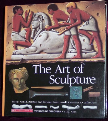 Image for The Art of Sculpture: Visual Arts