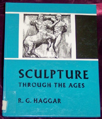 Image for SCULPTURE Through the Ages (Informative Reference Series, A Reference Library for Boys and Girls, Sculpture)