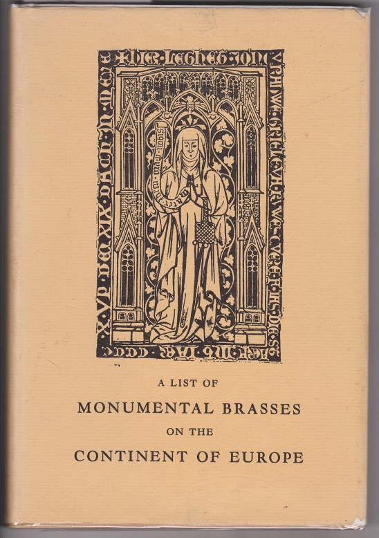Image for A List of Monumental Brasses on the Continent of Europe