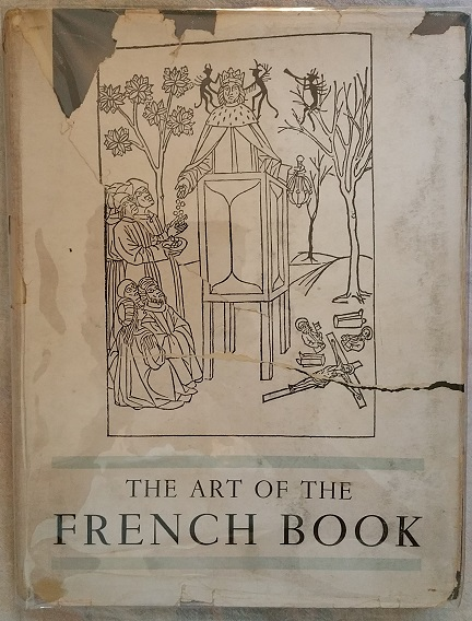 Image for The Art of the French Book, from early manuscripts to the present time