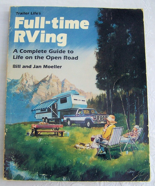 Image for Trailer Life's Full-time RVing, A complete Guide to Life on the Open Road