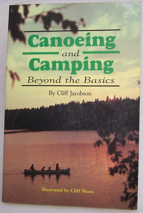Image for Canoeing and Camping Beyond the Basics