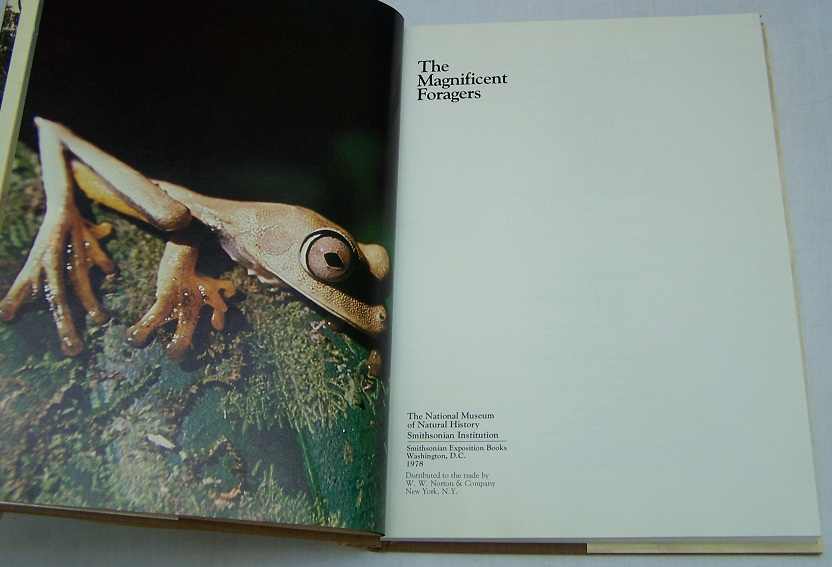 Image for The Magnificent Foragers, Smithsonian Explorations in the Natural Sciences