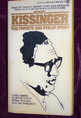 Image for Henry Kissinger: The private and public story