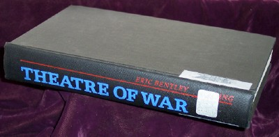 Image for Theatre of War, Comments on 32 Occasions by Eric Bentley