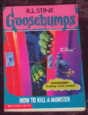 Image for Goosebumps #46: How to Kill a Monster