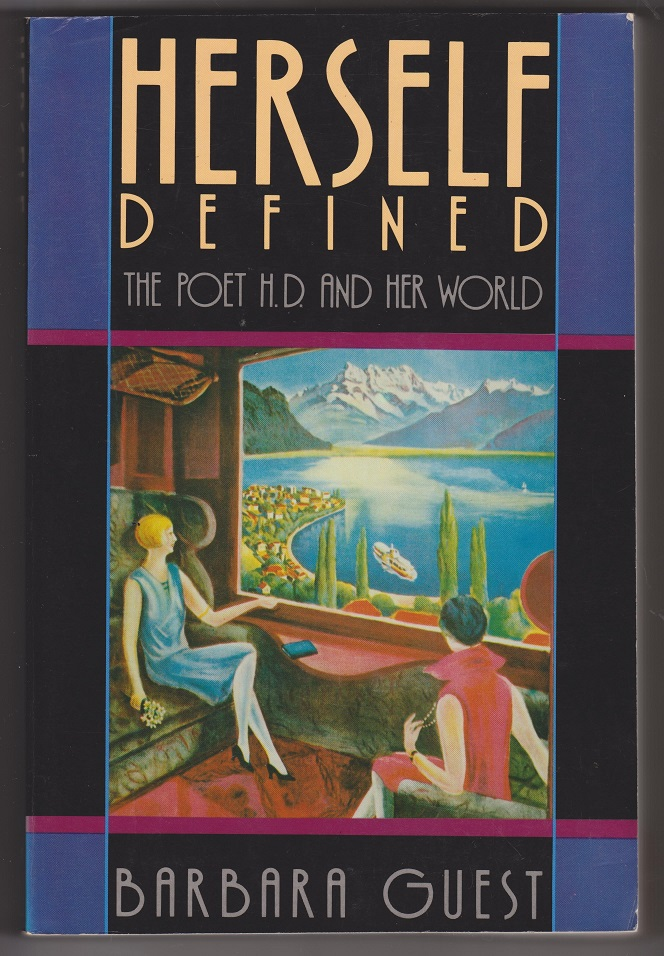 Image for Herself Defined: The Poet H.D. and Her World