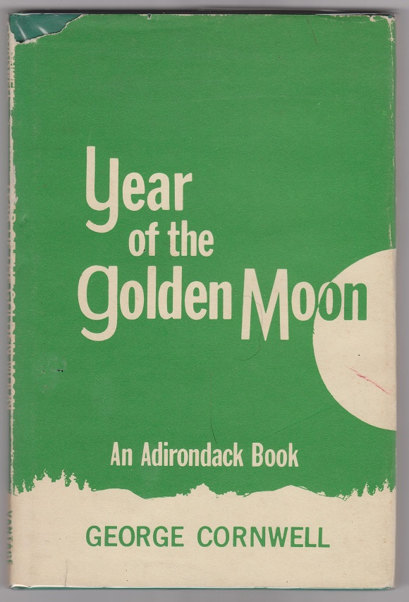 Image for Year of the Golden Moon; An Adirondack Book