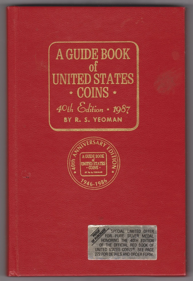 Image for The Official Red Book of United States Coins 1987 A Guide Book of United States Coins