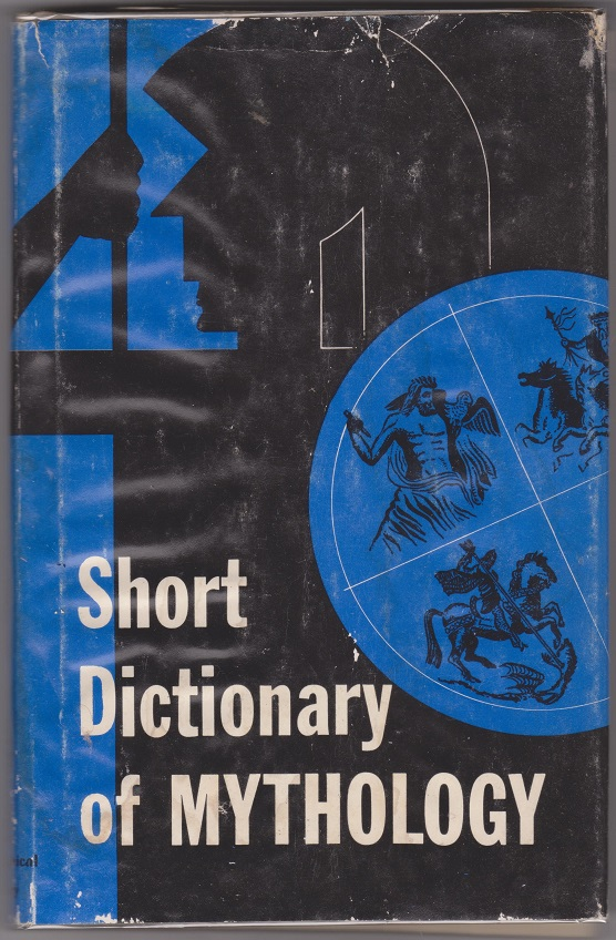 Image for Short Dictionary of Mythology