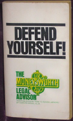 Image for Defend Yourself (How To Avoid Lawyers)