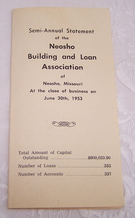 Image for Semi-Annual Statement of the Neosho Building and Loan Association, Neosho, Missouri At the close of business on June 30th, 1953
