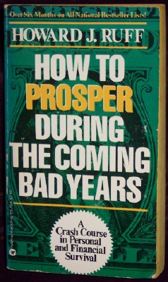 Image for How to Prosper During the Coming Bad Years
