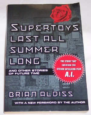 Image for Supertoys Last All Summer Long and other stories of future time