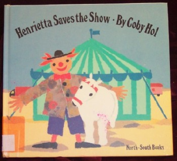 Image for Henrietta Saves the Show