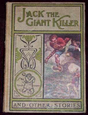 Jack The Giant-Killer And Other Stories, with many illustrations