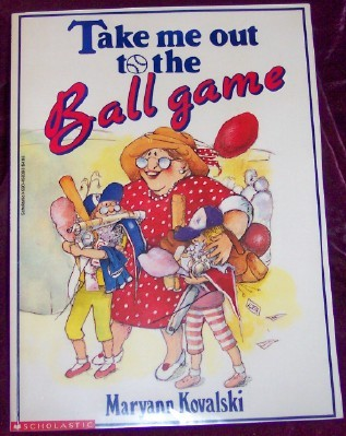 Image for Take Me Out to the Ball Game