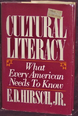 Image for Cultural Literacy: What Every American Needs to Know